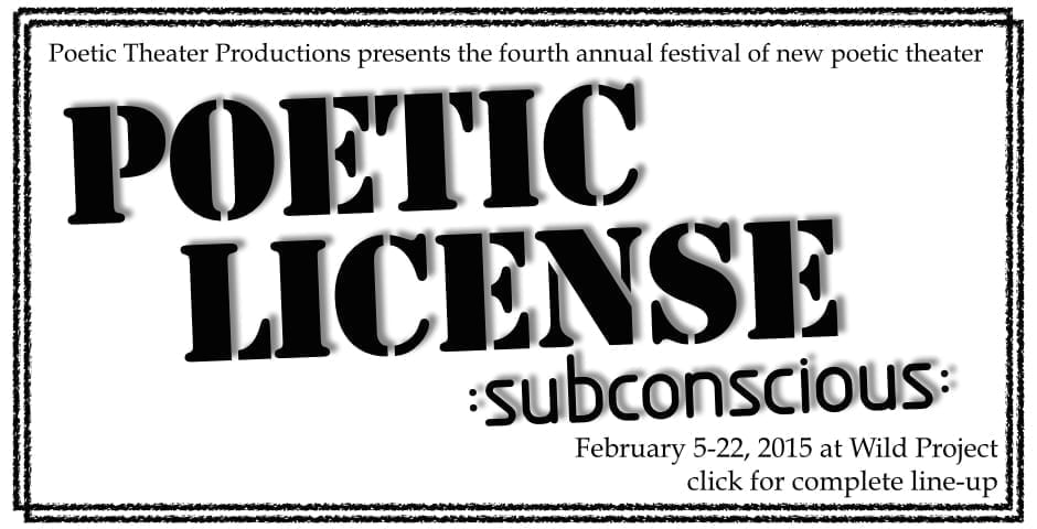 Poetic Theater Productions announces line up for POETIC LICENSE 2015