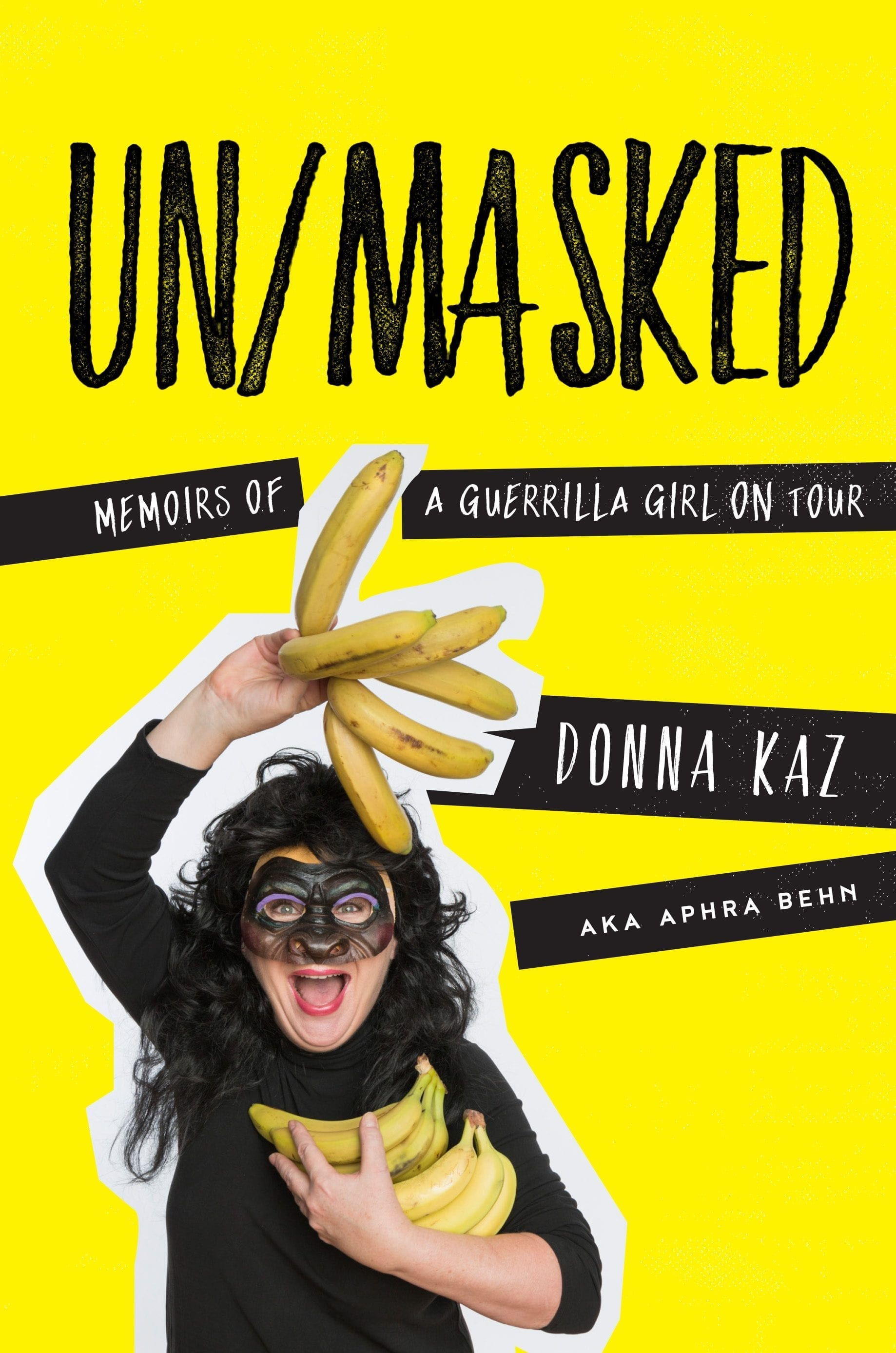 Book Review:  Un/Masked:  Memoirs of a Guerrilla Girl on Tour