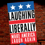 Laughing Liberally
