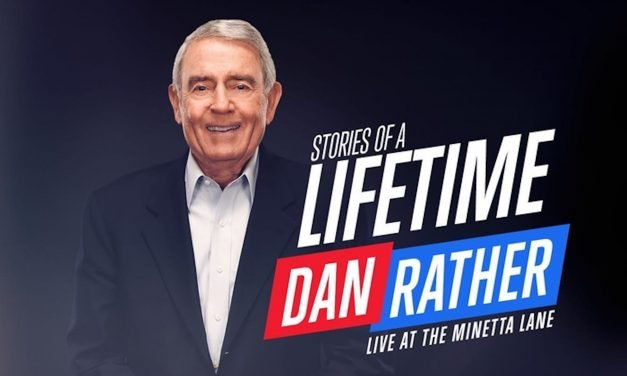 Stories Of a Lifetime Dan Rather Live