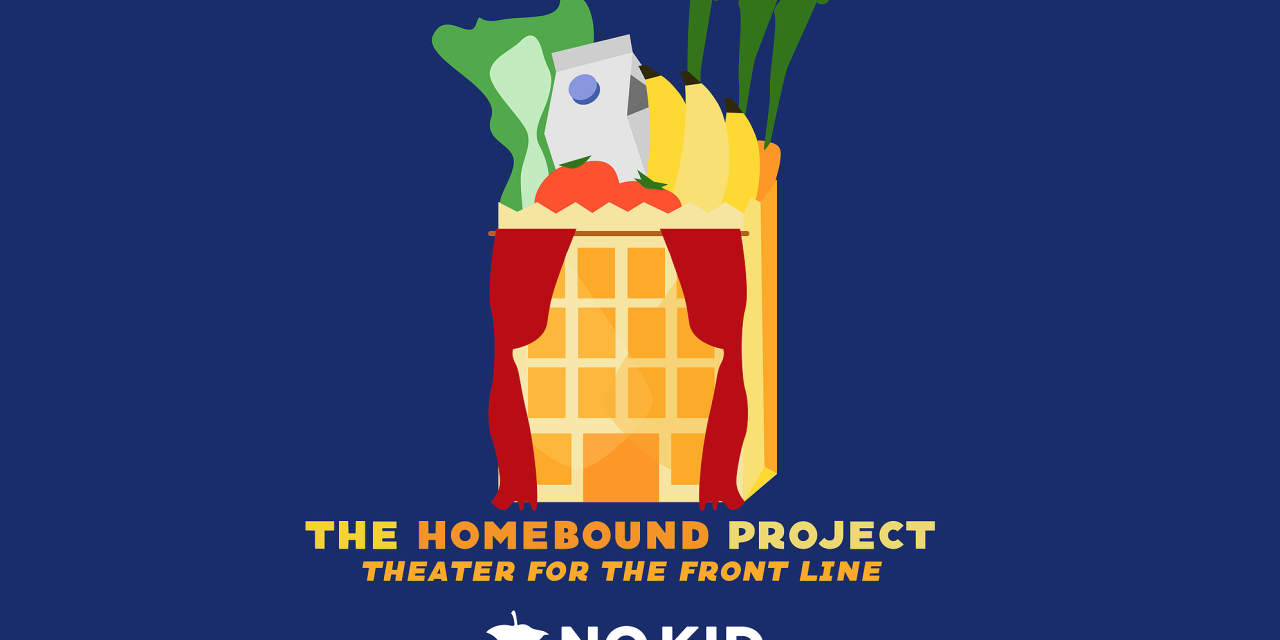 The Homebound Project – 50 Actors and Playwrights May 6-10