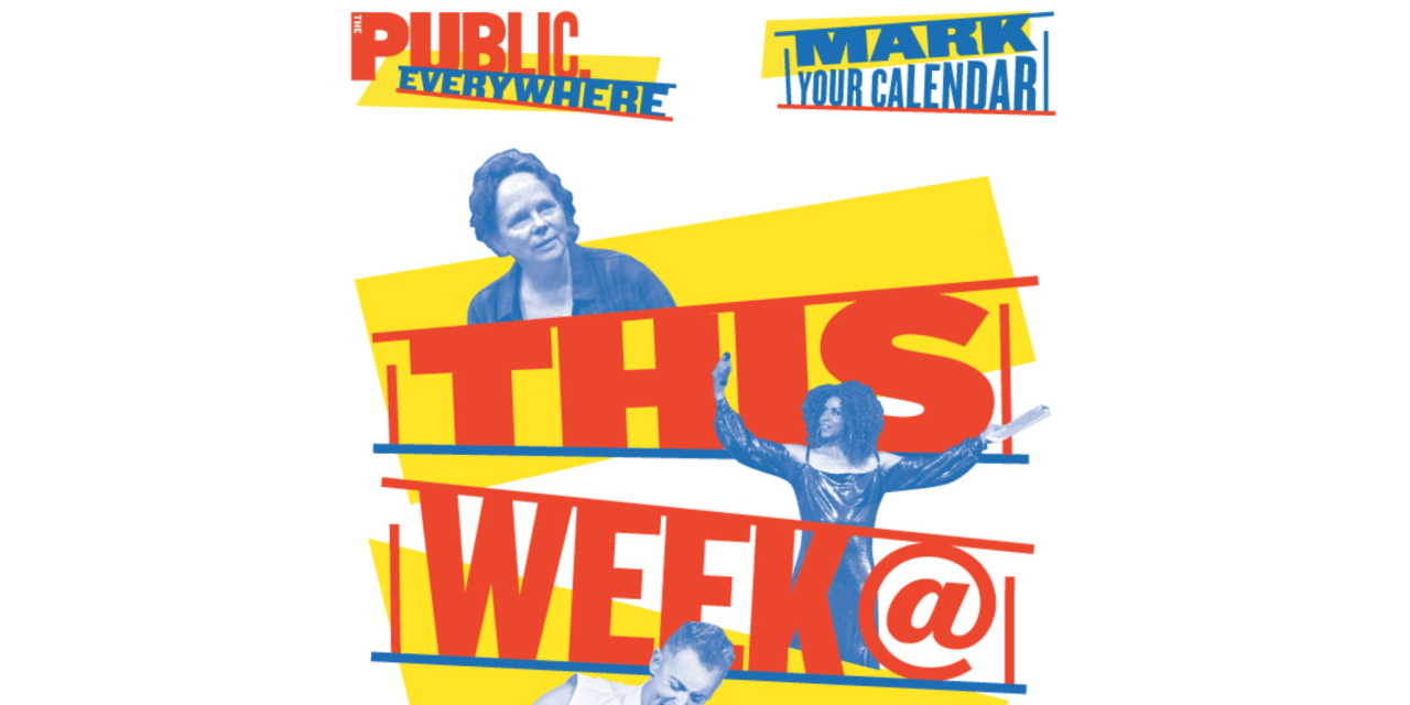 This Week At The Public