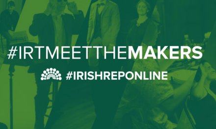 "Irish Rep ""Meet The Makers"" May Lineup"