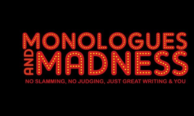 Monologues and Madness Returns TONIGHT