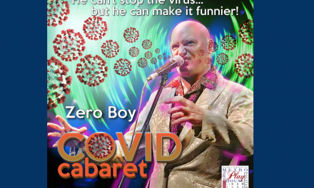Metropolitan Playhouse Zero Boy's Covid Cabaret