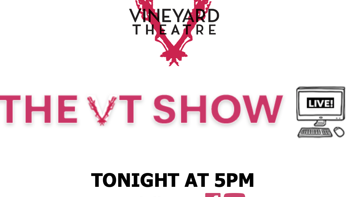 Vineyard Theatre Live