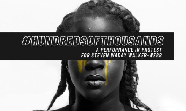 Join HUNDREDS OF THOUSANDS, a 24-hour demonstration by Stevie Walker-Webb