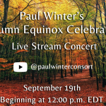 Paul Winter Autumnal Equinox Celebration