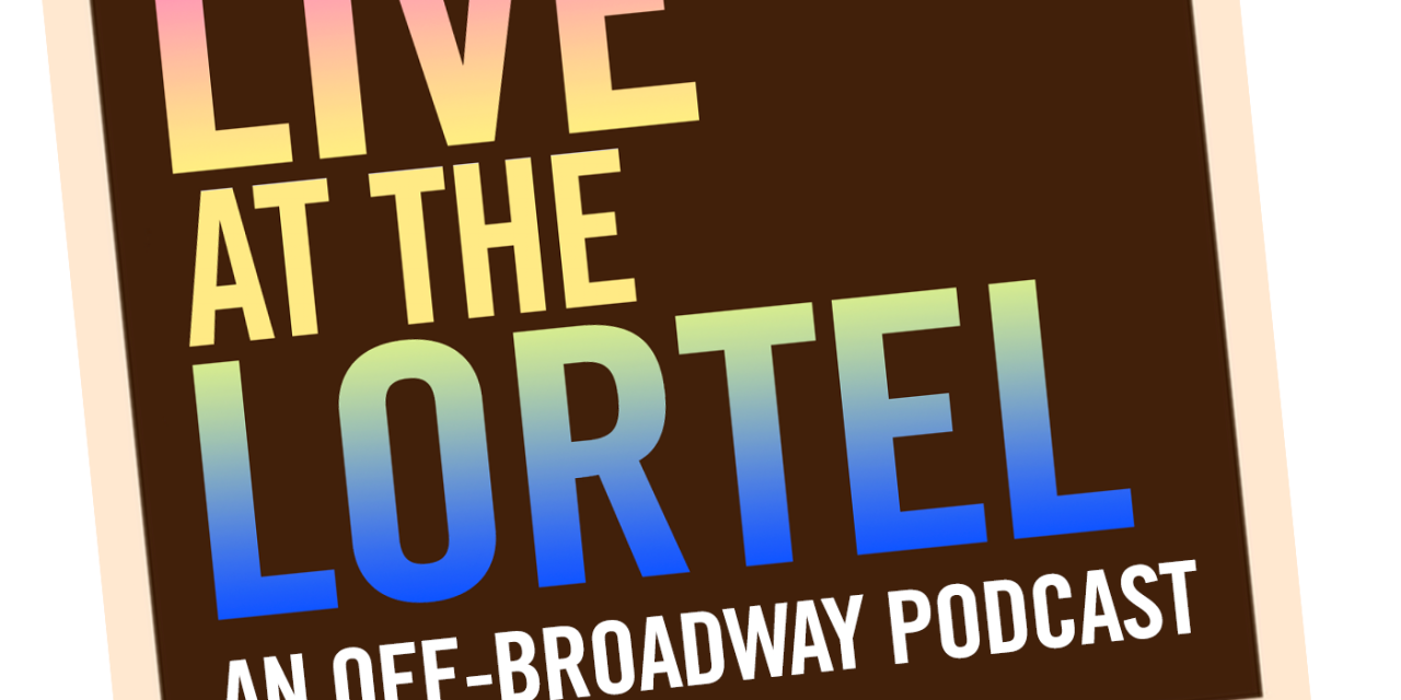 """Live at The Lortel"" Announces Guest Slate"