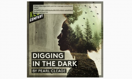 "Keen Company Hear/Now ""Digging in the Dark"" Launches Feb 26"