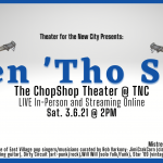 """THEATER FOR THE NEW CITY  """"OPEN 'THO SHUT,"""" WALK-BY THEATER SERIES, ON MARCH 6."""