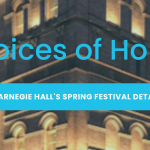 """Carnegie Hall's """"Voices of Hope"""""""