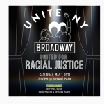 UNITE NEW YORK – Broadway United For Racial Justice – May 1, 2021
