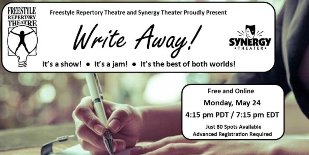 WRITE AWAY!  Monday the 24th at Freestyle Rep