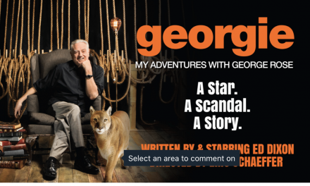 """""""GEORGIE: MY ADVENTURES WITH GEORGE ROSE"""" Streaming May 24 – July 18"""