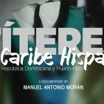 Títeres en el Caribe Hispano: Cuba, República Dominicana y Puerto Rico