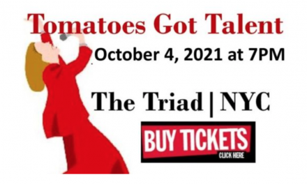 Tomatoes Got Talent!  October 4 at the Triad