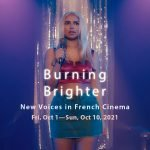 Burning Brighter: New Voices in French Cinema Film Festival